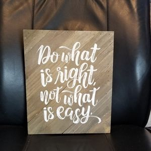 None Accents - Wall art, Sign, Do whats right